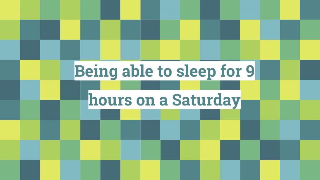 Saturday lie-in