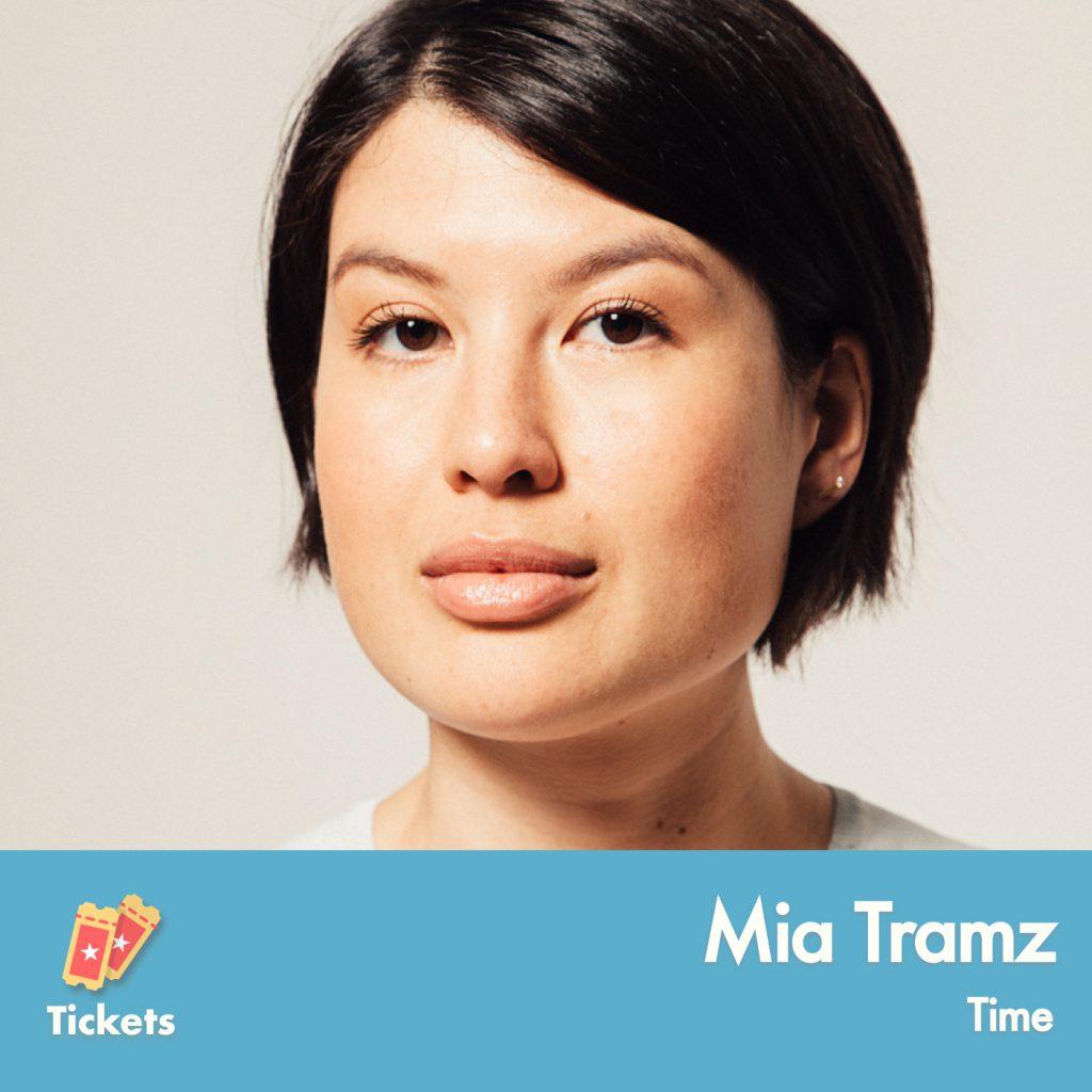 Mia Tramz, Time